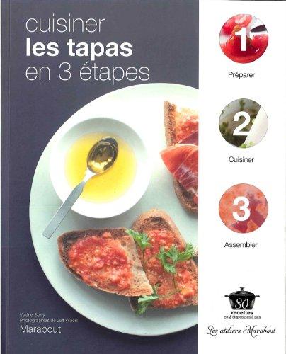 9782501072380: Cuisiner les tapas en 3 étapes (French Edition)