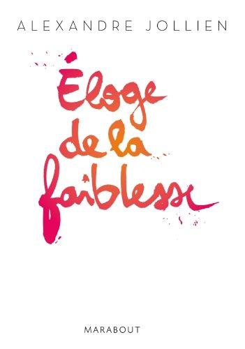9782501073417: ELOGE DE LA FAIBLESSE