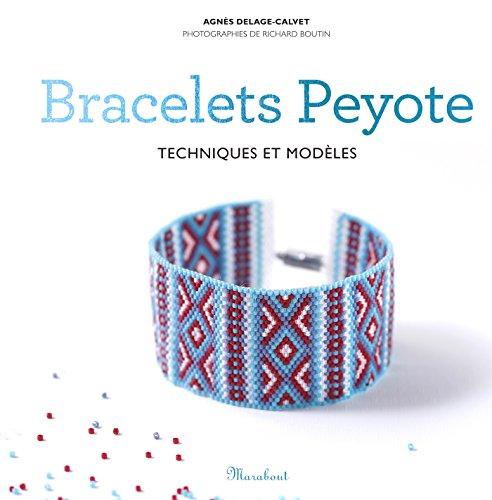 9782501074186: Bracelets Peyote: Techniques et modèles (Loisirs créatifs)