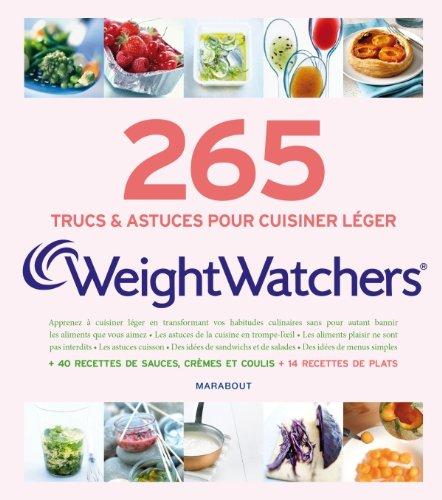9782501074278: 265 trucs et astuces pour cuisiner l�ger Weight Watchers