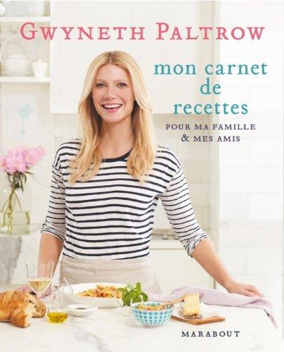 Les secrets de cuisine de Gwyneth Paltrow (2501074300) by [???]