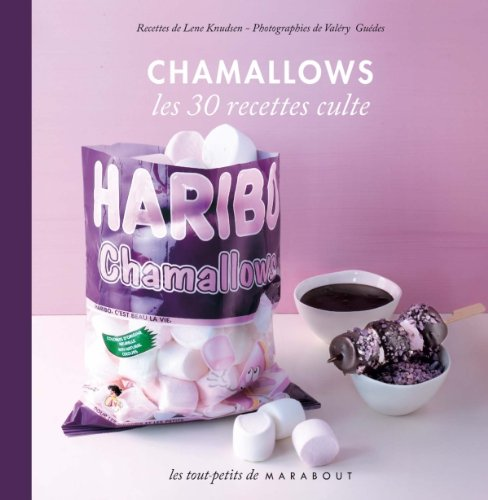 Les 30 Recettes Cultes.: Chamallows (French Edition): Marabout