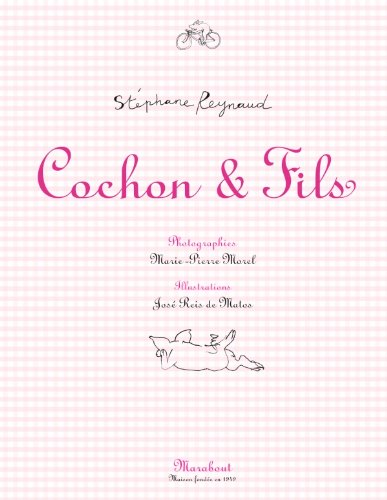 Cochon & Fils (French Edition): Reynaud, Stephane