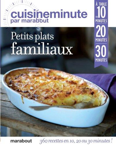 9782501077286: petits plats familiaux en 10, 20 ou 30 minutes