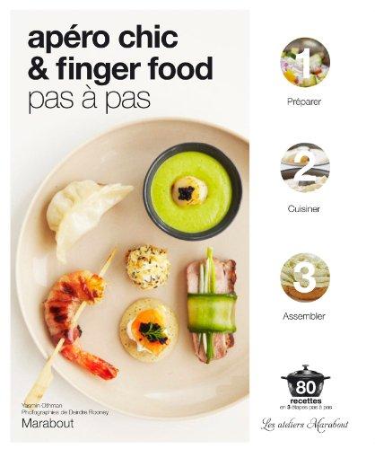 9782501077552: Apéro chic & fingerfood pas à pas (Cuisine)