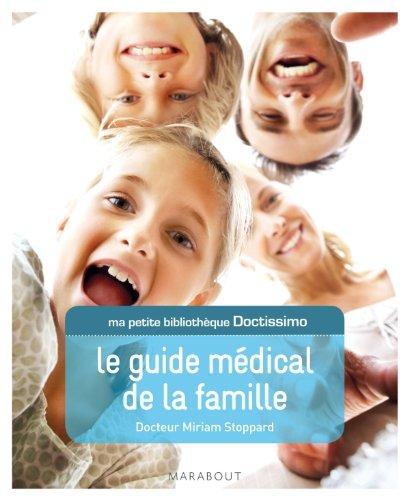 9782501078047: Ma petite bibliothèque Doctissimo: Le guide médical de la famille