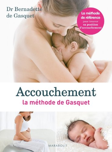 9782501078054: ACCOUCHEMENT, LA METHODE DE GASQUET