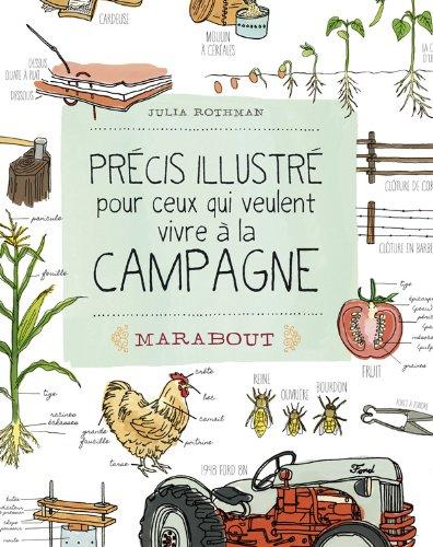 9782501078900: Précis illustré pour ceux qui veulent vivre à la campagne (Hors Collection)