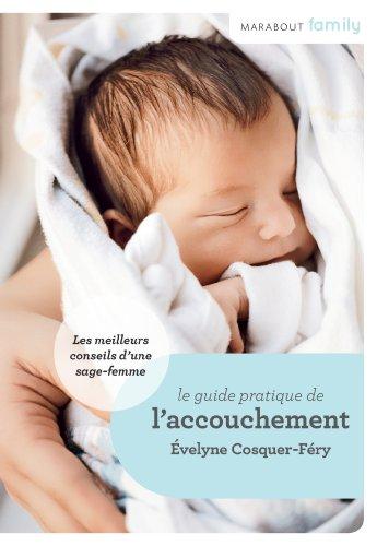 9782501080057: MARABOUT FAMILY : GUIDE DE L'ACCOUCHEMENT