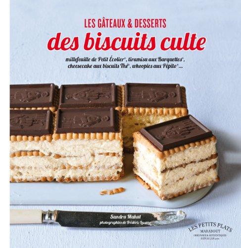 9782501080408: GATEAUX ET DESSERTS AUX BISCUITS CULTE (Cuisine)