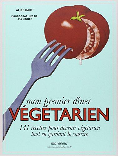 9782501080675: Mon premier dîner végétarien