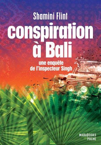 9782501080897: Conspiration à Bali - Une enquête de l'inspecteur Singh