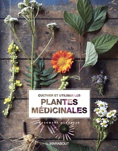 Cultiver et utiliser les plantes médicinales (9782501081887) by [???]