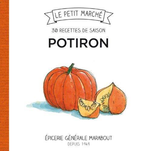 9782501082006: 30 recettes de saison - Potiron