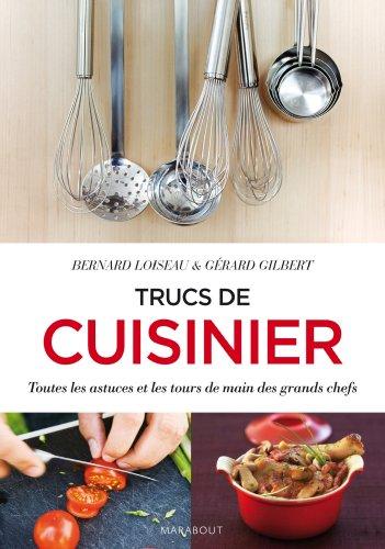 Trucs de cuisinier de bernard loiseau abebooks for Cuisinier loiseau