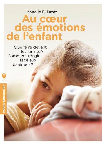 9782501084499: Au coeur des emotions de l'enfant