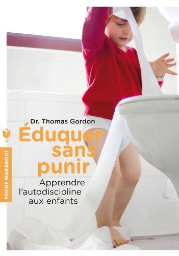 9782501084666: Eduquer sans punir: Apprendre l'autodiscipline aux enfants (Enfant - Education)
