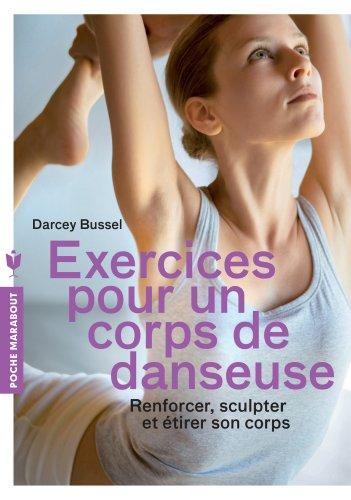 9782501084703: Exercices pour un corps de danseuse