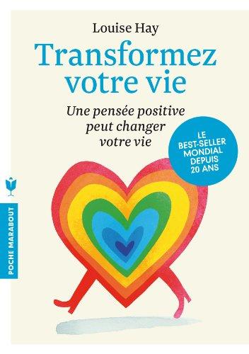 9782501084826: Transformez Votre Vie: Une Pensee Positive Peut Changer Votre Vie (French Edition)