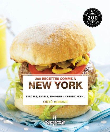 9782501084963: 200 recettes comme à new york (Cuisine)