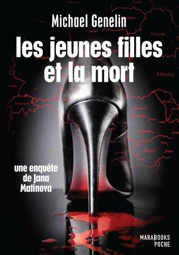 Les jeunes filles et la mort - Une enquête de Jana Matinova: n/a