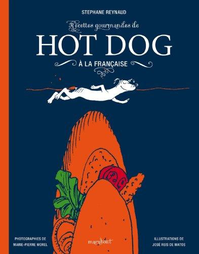 9782501086325: HOT DOG A LA FRANCAISE (Cuisine)