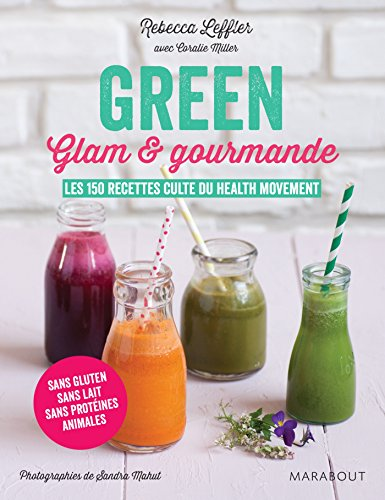 GREEN, GLAM ET GOURMANDE: LEFFLER REBECCA