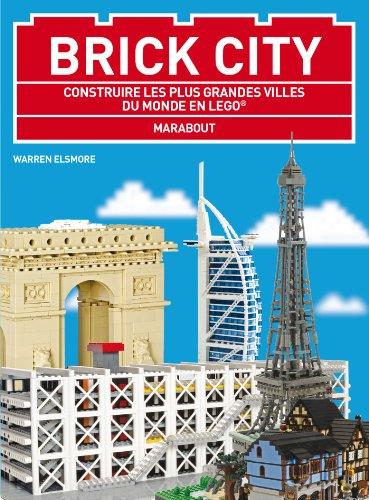 BRICK CITY CONSTRUIRE LES PLUS GRANDES V: ELSMORE WARREN