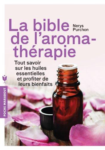 9782501087483: LA BIBLE DE L AROMATHERAPIE