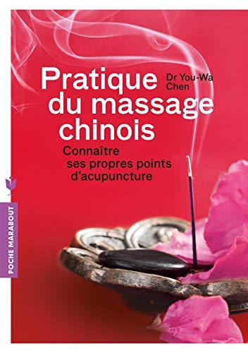 9782501087520: Pratique du massage chinois: Connaître ses propres points d'acupuncture (Santé)