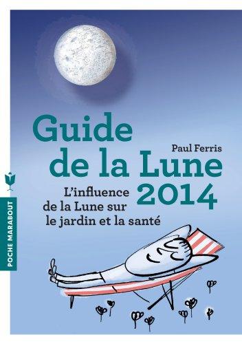 9782501087933: Guide de la lune 2014