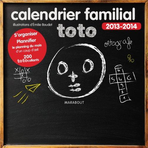 9782501088732: Calendrier familial Toto 2013-2014