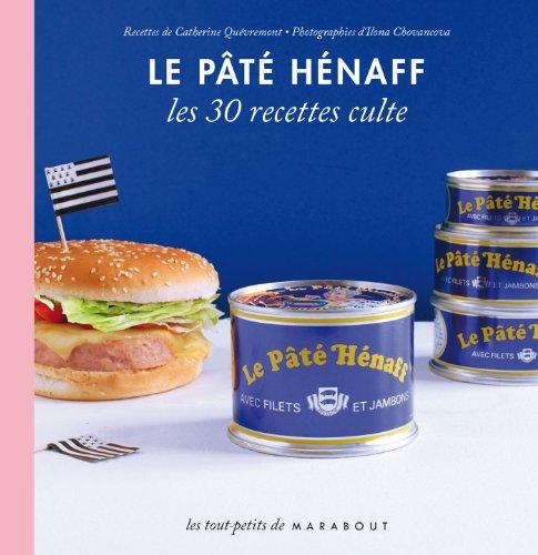 9782501088985: Le Pâté Hénaff, les 30 recettes culte