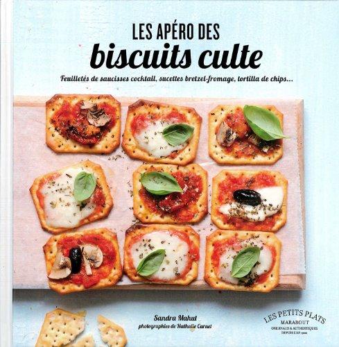 9782501089173: LES APEROS DES BISCUITS CULTE (Cuisine)