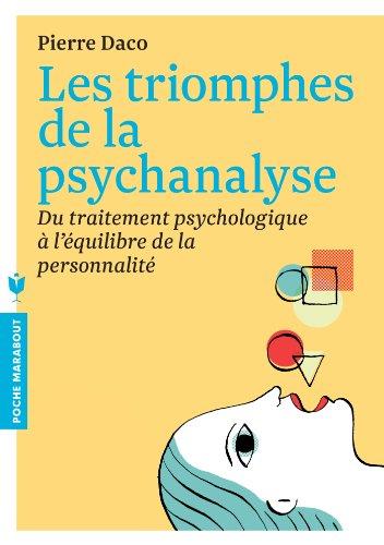 9782501089449: Les triomphes de la psychanalyse