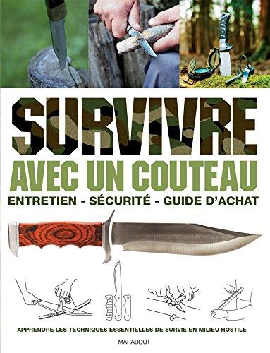 9782501090131: SURVIVRE AVEC UN COUTEAU