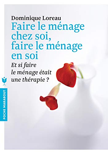 9782501090322: Faire Le Menage Chez Soi, Faire Le Menage En Soi (French Edition)