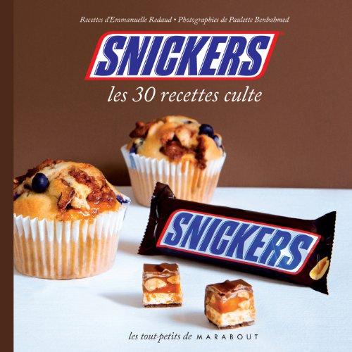 9782501091060: Snickers les 30 recettes culte