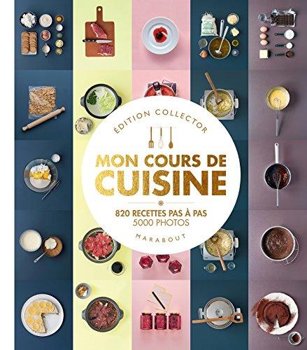 9782501091114: Mon grand cours de cuisine - Collector