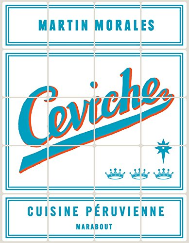 9782501091176: CEVICHE (Cuisine)