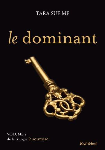 9782501092623: La soumise, Tome 2 : Le dominant