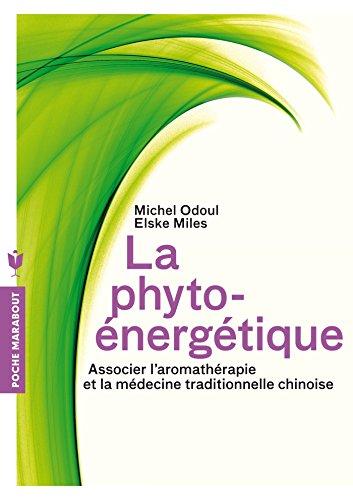 9782501092708: La phyto-énergétique