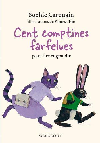 9782501092753: 100 COMPTINES FARFELUES POUR RIRE ET GRANDIR