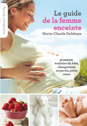 9782501093026: LE GUIDE DE LA FEMME ENCEINTE