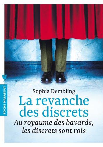 REVANCHE DES DISCRETS (LA): DEMBLING SOPHIA