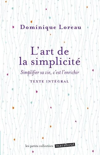 9782501093934: L'art de la simplicité: Simplifier sa vie, c'est l'enrichir (Psychologie)