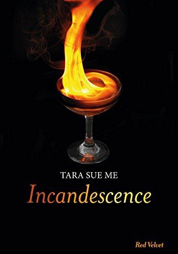INCANDESCENCE: ME TARA SUE