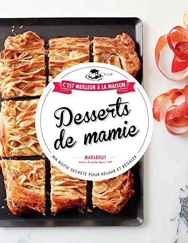 9782501096492: Desserts de mamie - C'est meilleur à la maison