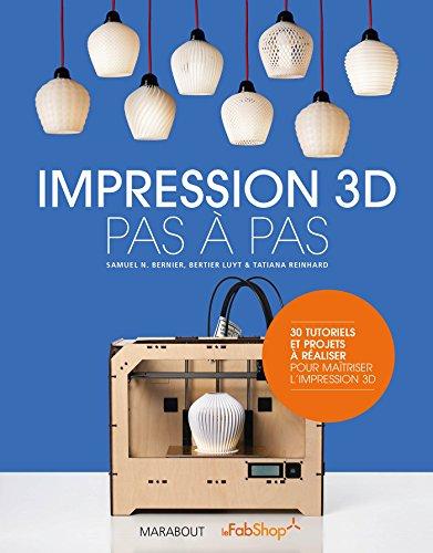 9782501097017: Impression 3D pas à pas
