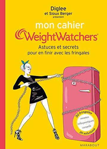 9782501098793: Mon cahier Weight Watchers - Astuces et secrets pour en finir les fringales